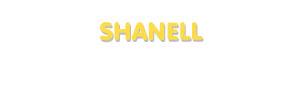 Der Vorname Shanell