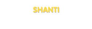 Der Vorname Shanti