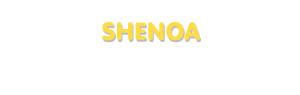 Der Vorname Shenoa
