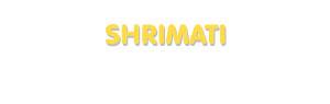 Der Vorname Shrimati
