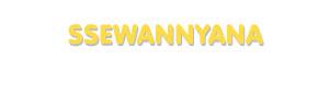 Der Vorname Ssewannyana