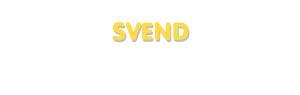 Der Vorname Svend