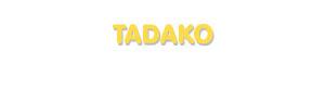 Der Vorname Tadako
