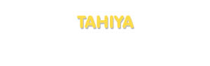 Der Vorname Tahiya