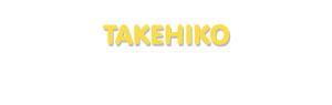 Der Vorname Takehiko