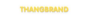Der Vorname Thangbrand