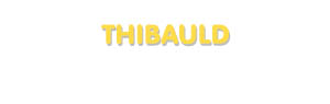 Der Vorname Thibauld