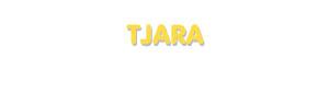 Der Vorname Tjara