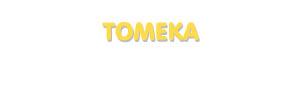 Der Vorname Tomeka