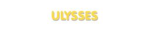 Der Vorname Ulysses