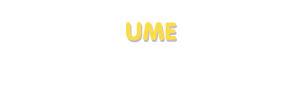 Der Vorname Ume