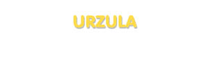 Der Vorname Urzula