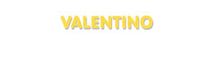 Der Vorname Valentino
