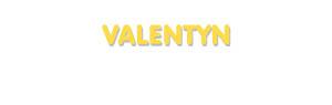 Der Vorname Valentyn