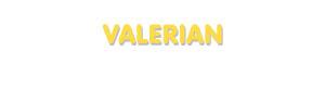 Der Vorname Valerian