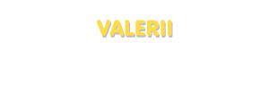 Der Vorname Valerii