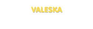 Der Vorname Valeska