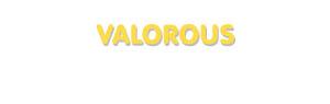 Der Vorname Valorous