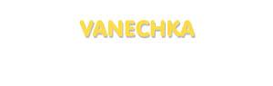 Der Vorname Vanechka