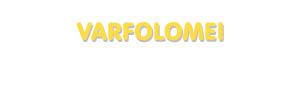 Der Vorname Varfolomei