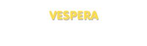 Der Vorname Vespera