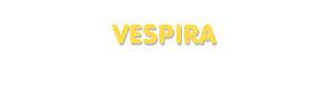 Der Vorname Vespira