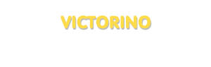 Der Vorname Victorino