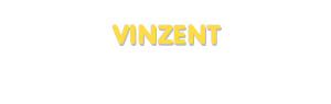 Der Vorname Vinzent