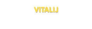 Der Vorname Vitalij