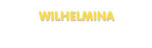 Der Vorname Wilhelmina