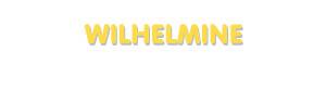 Der Vorname Wilhelmine
