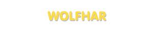 Der Vorname Wolfhar