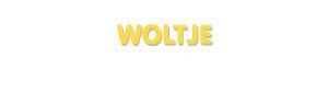 Der Vorname Woltje