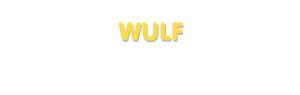 Der Vorname Wulf
