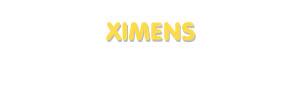 Der Vorname Ximens