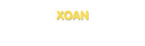 Der Vorname Xoan