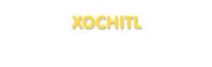 Der Vorname Xochitl