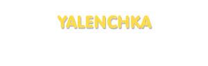 Der Vorname Yalenchka