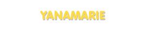 Der Vorname Yanamarie