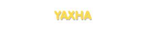 Der Vorname Yaxha