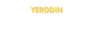 Der Vorname Yerodin
