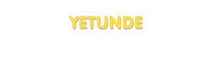 Der Vorname Yetunde