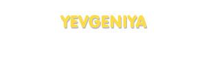 Der Vorname Yevgeniya