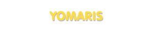 Der Vorname Yomaris
