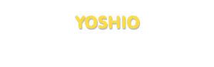 Der Vorname Yoshio