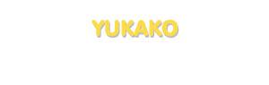 Der Vorname Yukako