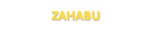 Der Vorname Zahabu