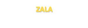 Der Vorname Zala