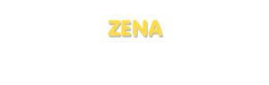 Der Vorname Zena
