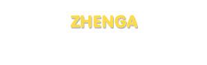 Der Vorname Zhenga